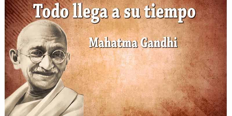 15 Frases De Gandhi Que Te Harán Reflexionar Sobre Tu Vida Y