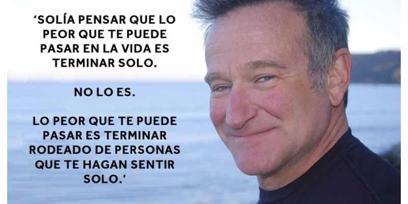 10 Frases De Robin Williams Que Te Harán Ver La Vida De Otra